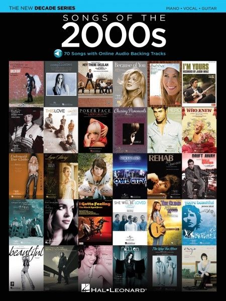 Songs Of The 2000s - Hal Leonard The New Decade Series