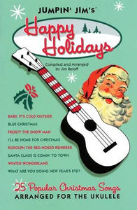 Jumping' Jim's Happy Holidays - Ukulele Holiday Songs