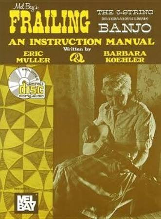 Frailing The 5-String Banjo by Muller and Koehler - Jakes Main Street Music