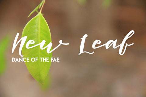 New Leaf - Dance of the Fae