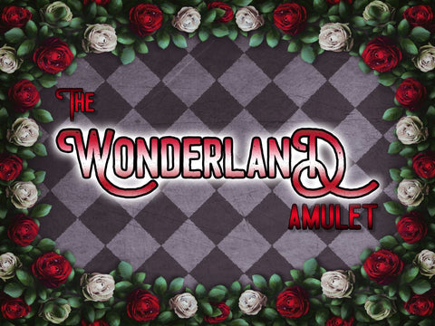 the WONDERLAND amulet - A limited offer!