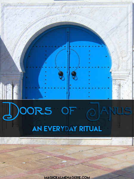 Doors of Janus - Manifestation Mini-Ritual