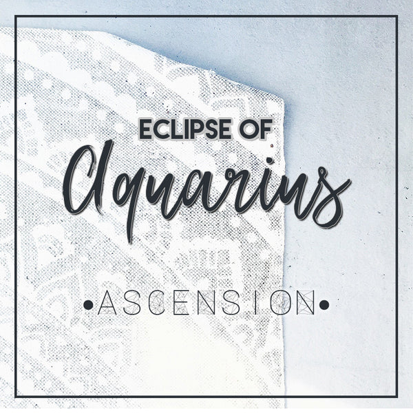 Ascent - Eclipse of Aquarius