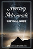 Mercury Retrograde Survival Guide! - 30 Pages of MRx Solutions!