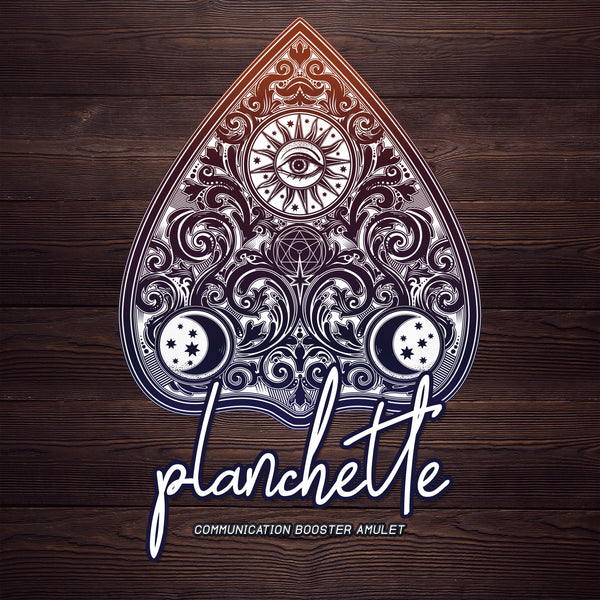 PLANCHETTE - Communication-Booster Amulet