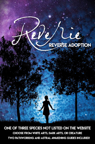 REVERIE Reverse Adoption Bundle - Never Before Seen Species, Workbook Premiere!