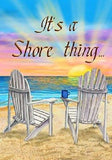 It's a Shore Thing House Garden Flag  28 x 40 Large