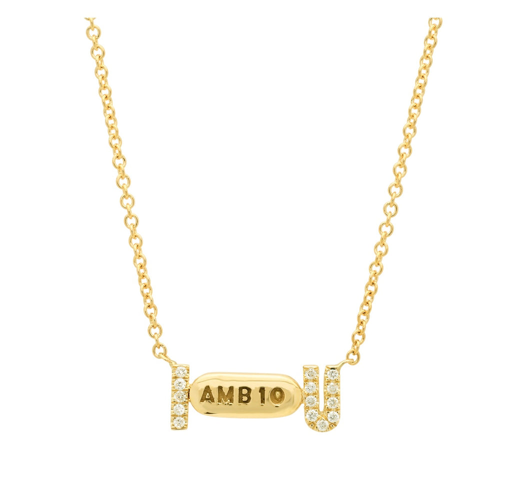 """I Ambien U"" Necklace with Diamonds"