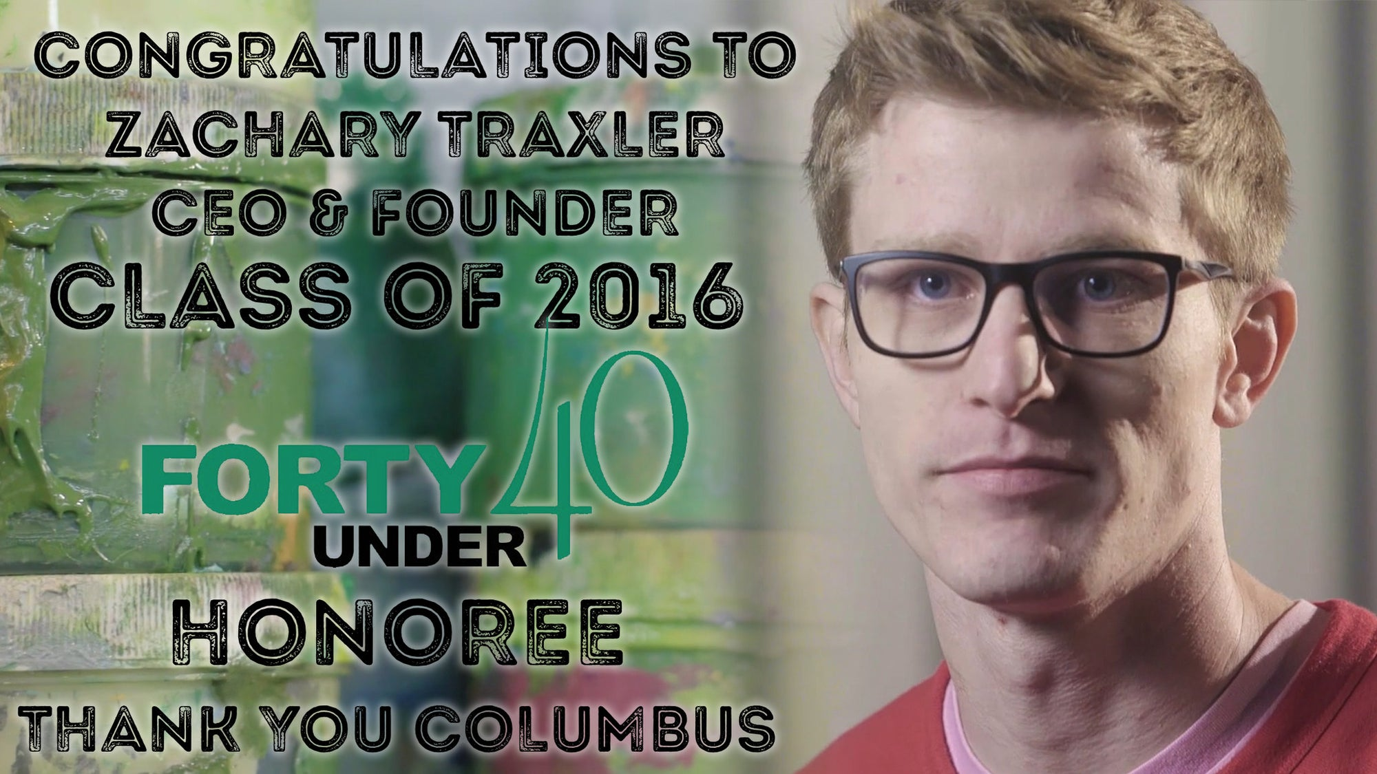 CEO & Founder Zachary Traxler named honoree in 2016 Forty Under 40