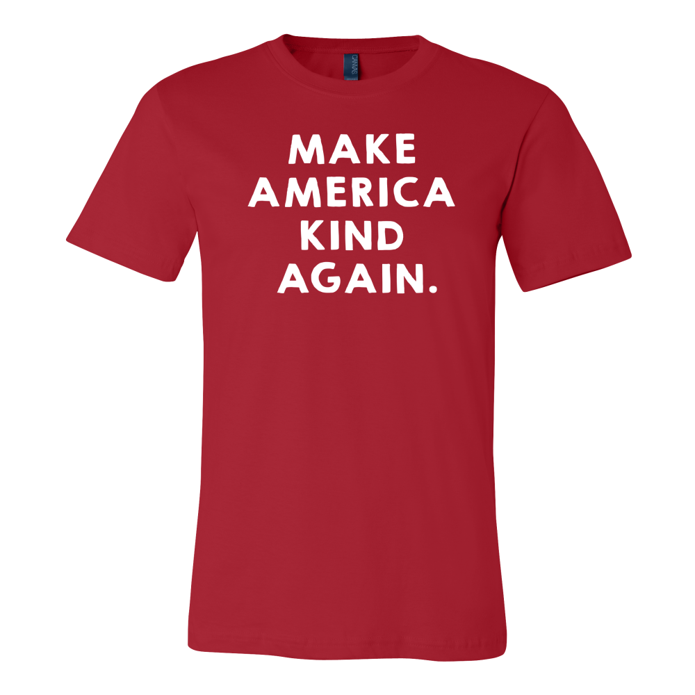 Make America Kind Again™ T-Shirt