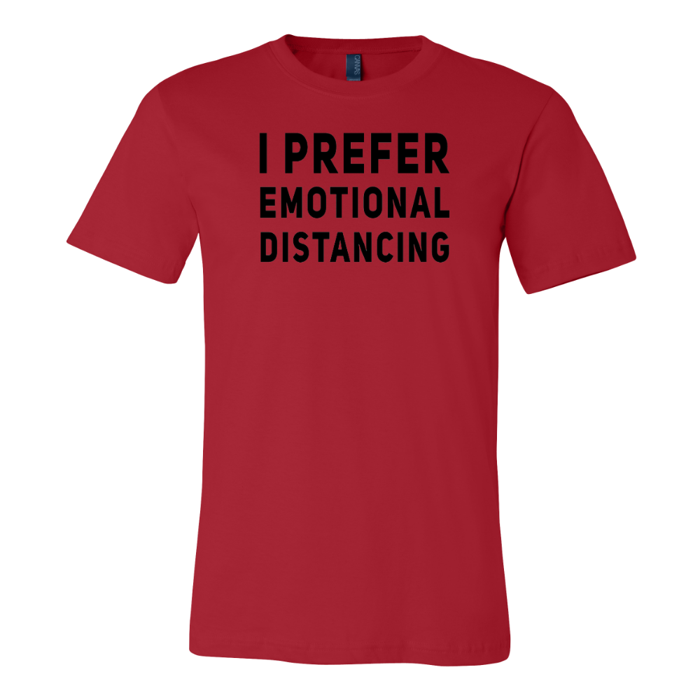 I Prefer Emotional Distancing
