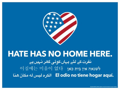 Hate Has No Home Yard Sign & Stake