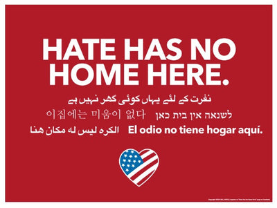 Hate Has No Home Yard Sign & Stake Shipped