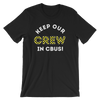 Keep Our Crew in Cbus! Unisex T-Shirt