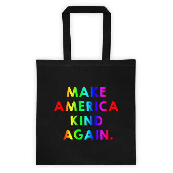 Make America Kind Again™ (Rainbow) Totes