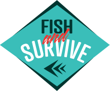 Fish and Survive