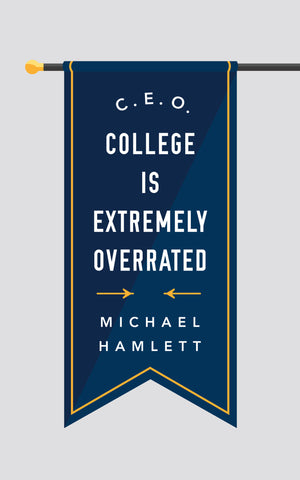 C.E.O.: College is Extremely Overrated - Ebook PDF - The Bronx Brand - Book - Michael Hamlett Jr College is overrated