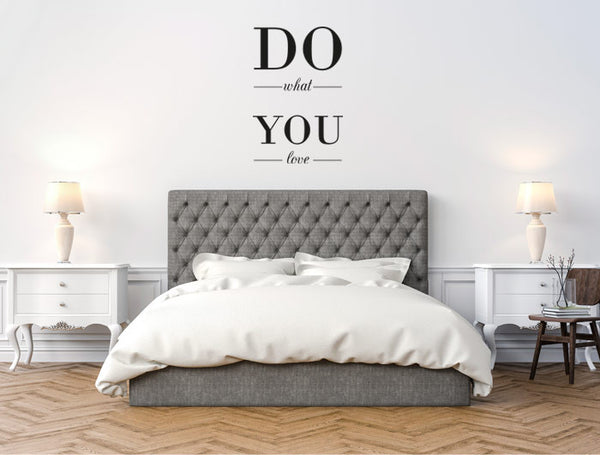 "Vinilo Decorativo ""Do what You love"" para Pared"