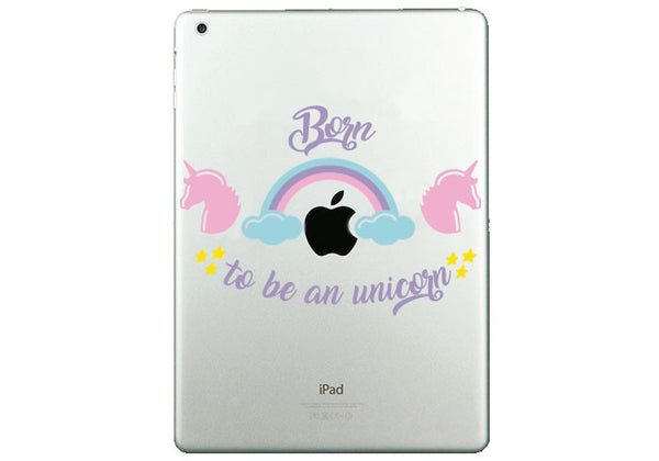 "Vinilo ""Born to be a unicorn"" para iPad"
