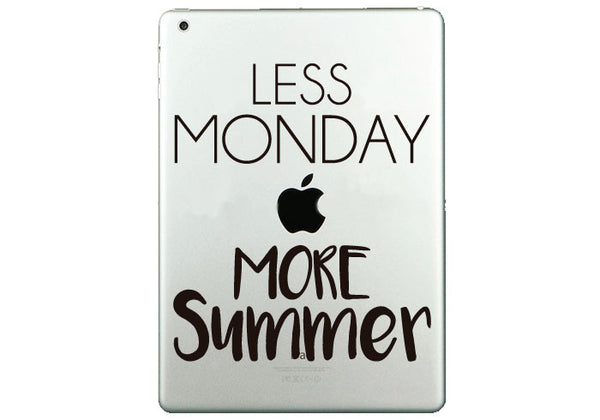 "Vinilo ""Less Monday more Summer"" para iPad"