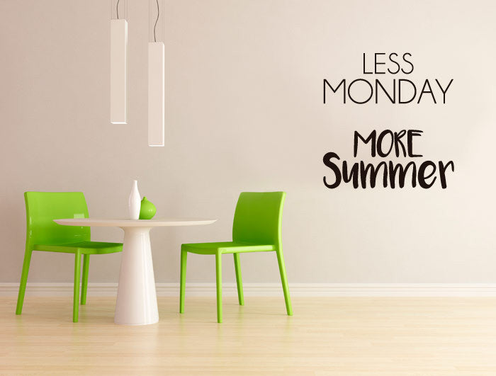 Vinilo Decorativo Less Monday More Summer para Pared