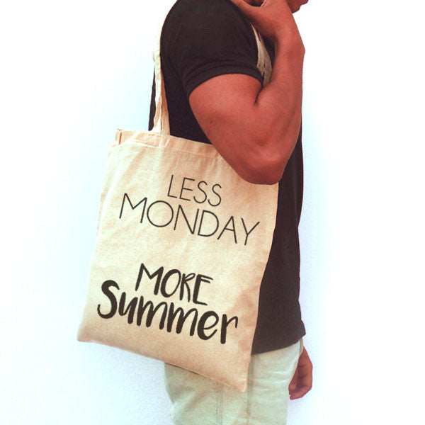 "Bolsa de Tela ""Less Monday more Summer"""