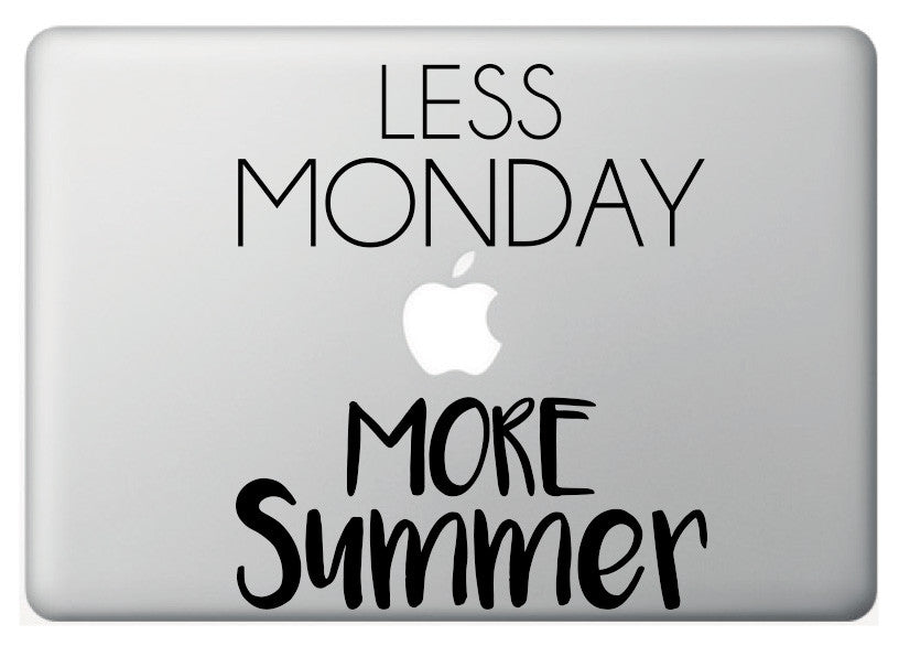 "Vinilo decorativo ""Less Monday, more Summer"" para Macbook"