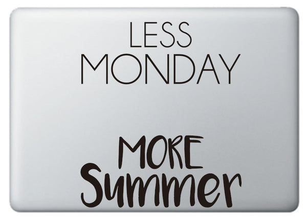 "Vinilo decorativo ""Less Monday, more Summer"" para portátil"