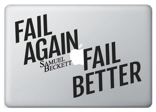"Vinilo ""Fail Again, Fail Better"" para Macbook"