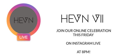 HEVN CELEBRATES VII YEARS ON FEB 26TH!
