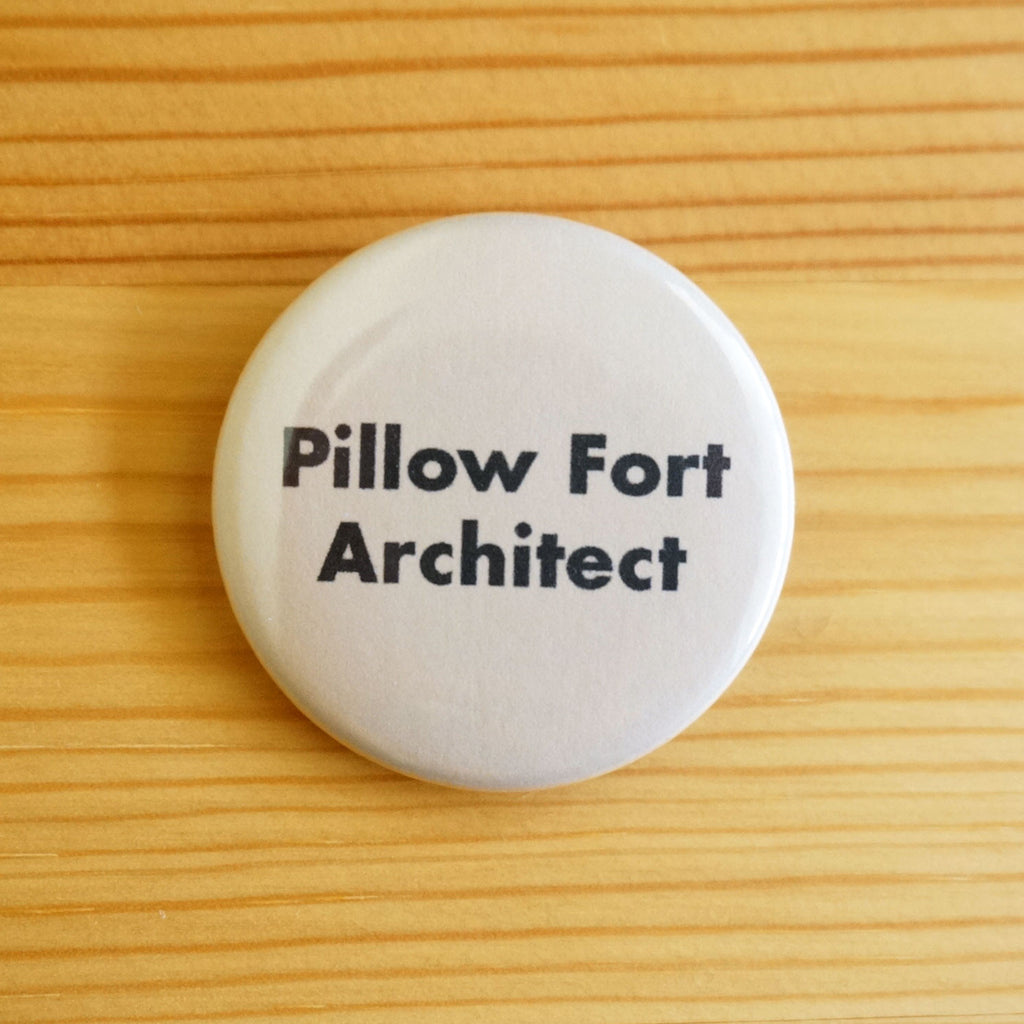 Pillow Fort Architect Button
