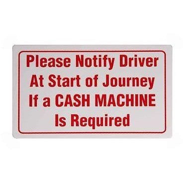 Please Notify The Driver If You Need A Cash Machine.... Atm Taxi Sticker - Taxi-Mart Shop