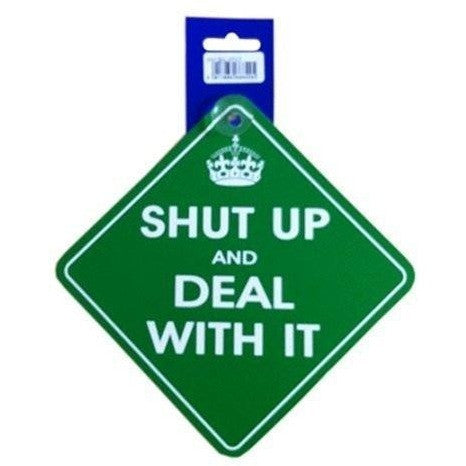 Castle SHUT UP AND DEAL WITH IT Diamond Car Hanging Sign - Taxi-Mart Shop