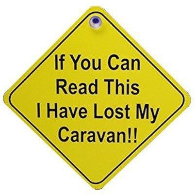 Castle If You Can Read This I Have Lost My Caravan Diamond Car Window Hanger DH25 - Taxi-Mart Shop