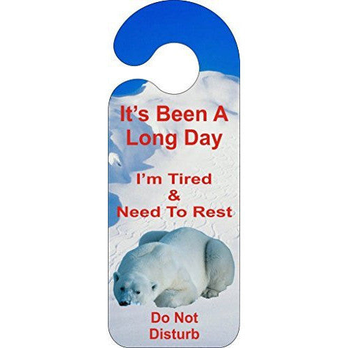 Its Been A Long Day - Polar Bear Door Hanger Sign ... - Taxi-Mart Shop