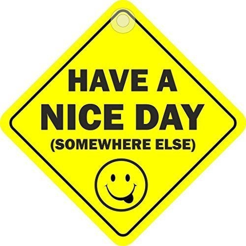 Have A Nice Day (Somewhere Else) Diamond Hanging Car Window Sign - Taxi-Mart Shop