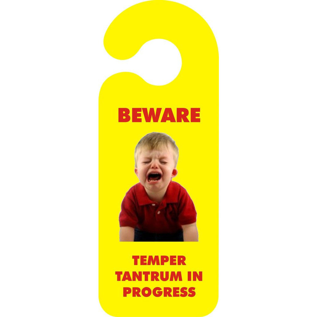 Door Hanger Toddler Beware Temper Tantrum in Progress Door Hanger Sign... - Taxi-Mart Shop