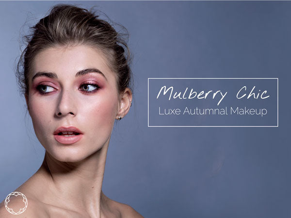 Mulberry Chic A Luxe Autumnal Makeup Look Glow Organic