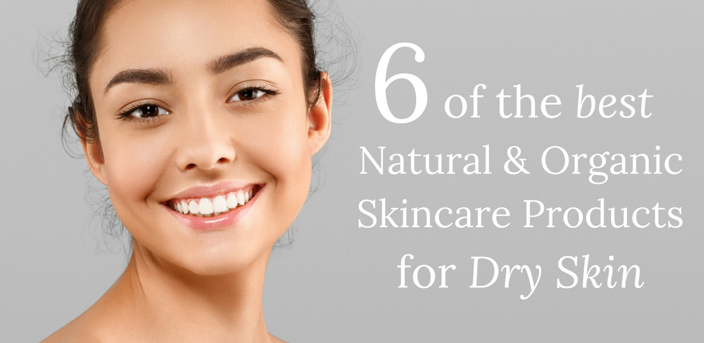 6-of-the-best-natural-and-organic-skincare-products-for-dry-skin