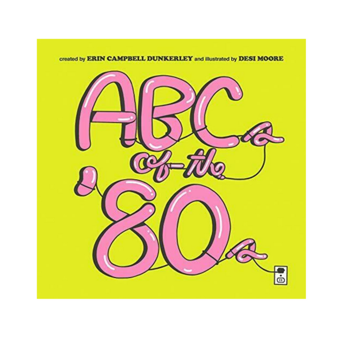 ABCs of the 80s Book on Design Life Kids