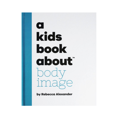 A Kids Book About Body Image on Design Life Kids