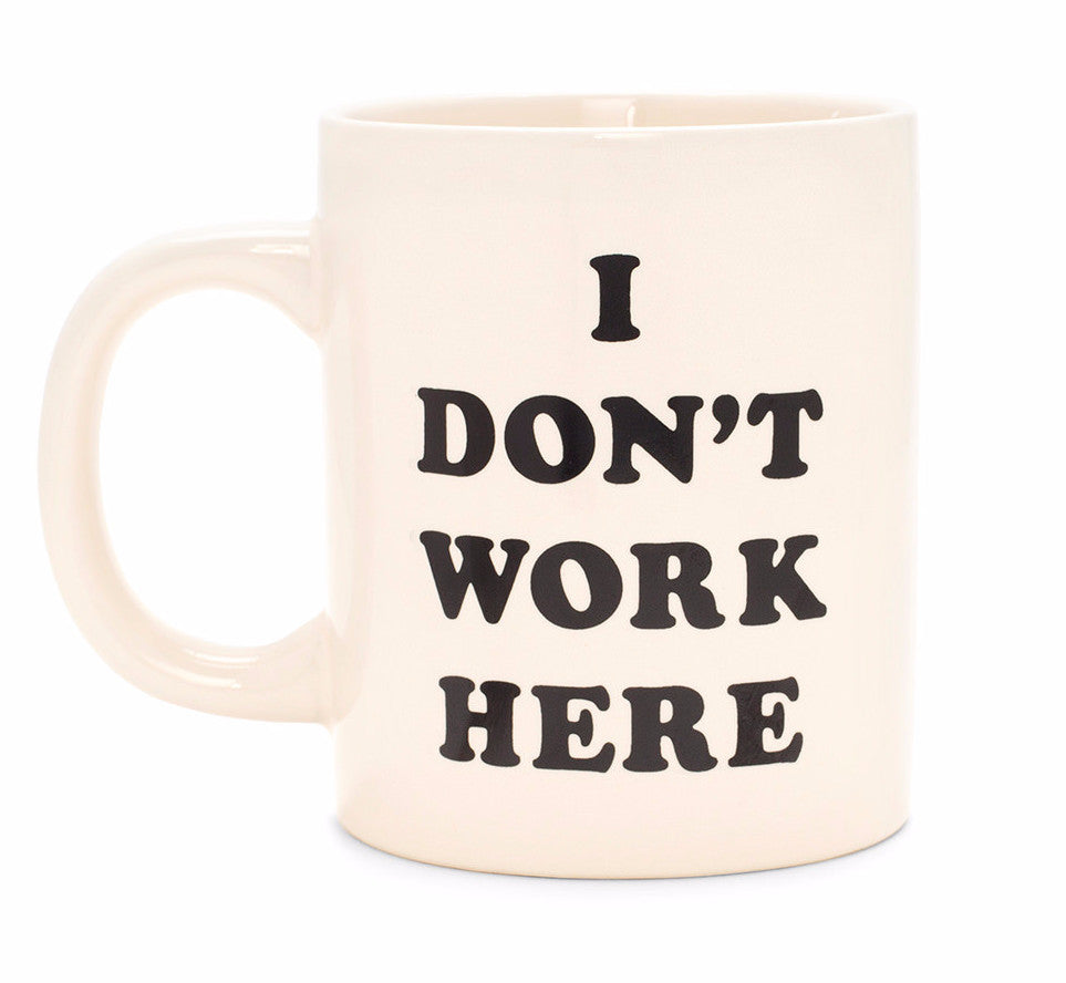 Bando I Don't Work Here Mug on DLK
