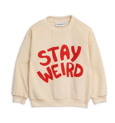 Stay Weird Terry Sweatshirt