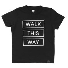 Young One Apparel WALK THIS WAY TEE ON DLK