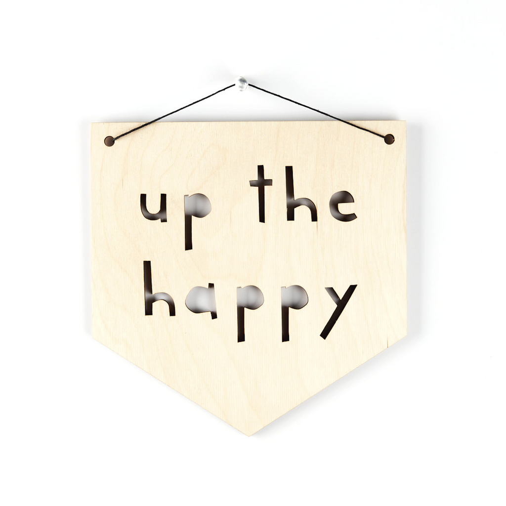 Up The Happy Wooden Pennant