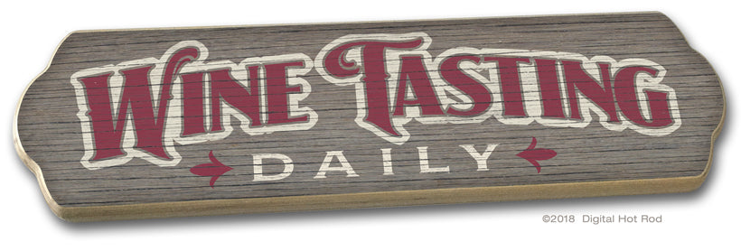 Wine Tasting - Daily wood sign