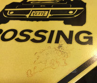 Corvette Crossing Sign INVENTORY SALE!