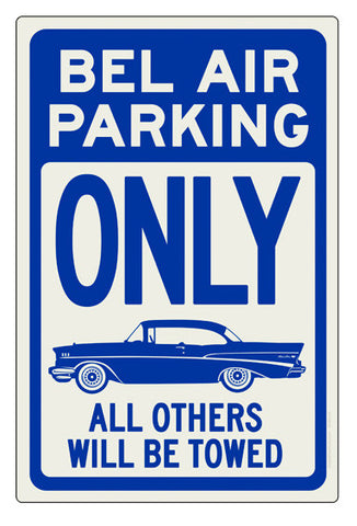 Bel Air Parking Only Sign