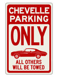 Chevelle Parking Sign