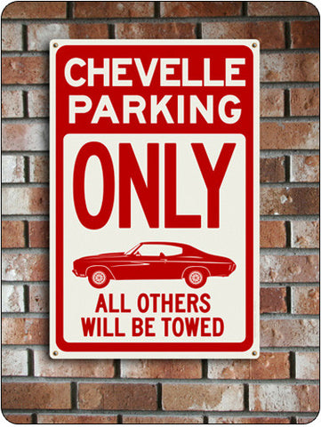 Chevelle Parking Only Sign